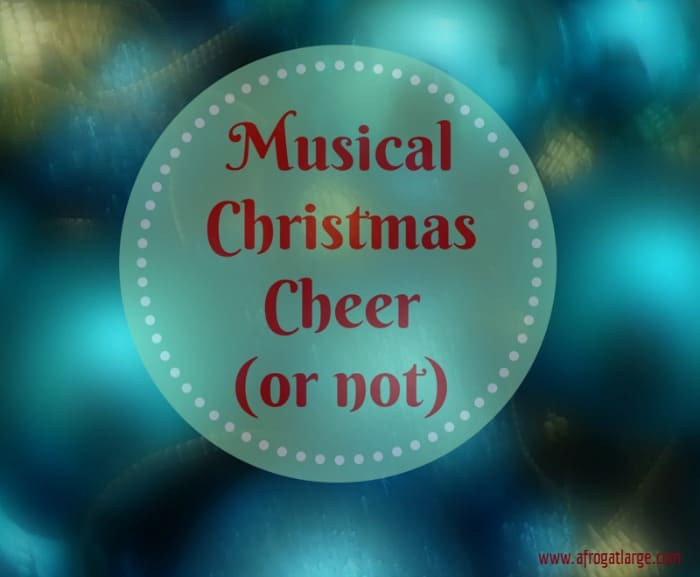 Musical Christmas Cheer (or not)