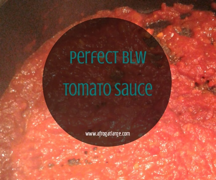 Perfect BLW tomato sauce: so easy it took me 33 years to learn how to make it