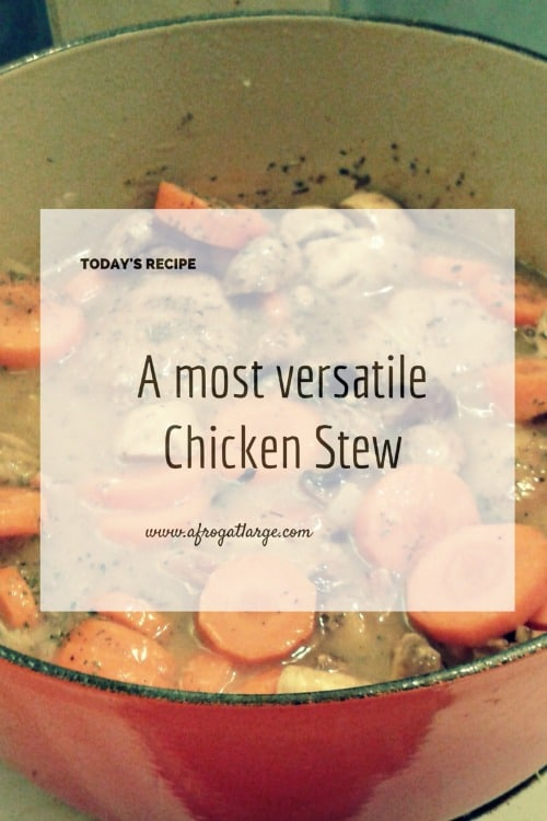 A most versatile chicken stew recipe