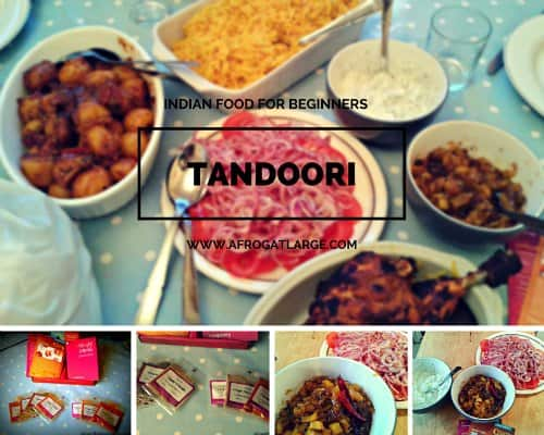 Indian Food For Beginners: September Tandoori Night
