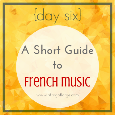 A Short Guide to French Music {day six}